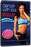 Dance with Lisa: Dance to Enhance