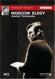 Alexander Sokurov: Moscow Elegy - Andrei Tarkovsky