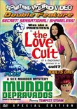 The Love Cult / Mundo Depravados (Something Weird)