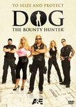 Dog The Bounty Hunter: To Seize and Protect