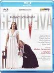 Schumann: Genoveva [Blu-ray]