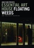 Essential Art House: Floating Weeds