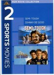 Semi-Tough  / Johnny Be Good