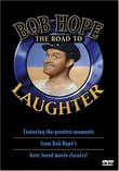 Bob Hope - The Road to Laughter
