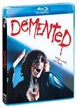 Demented [Blu-ray]