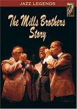 The Mills Brothers Story