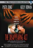 The Disappearing Act (True Stories Collection TV Movie)