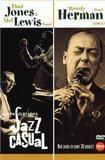 Jazz Casual - Thad Jones & Mel Lewis and Woody Herman