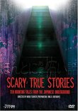 Scary True Stories - Ten Haunting Tales From the Japanese Underground