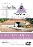 Kali Ray TriYoga - Free the Hips