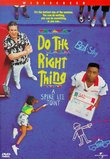 Do the Right Thing (Ws)
