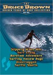 Bruce Brown: The Golden Years of Surf Collection