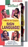 I Want to Learn Sign Langauge, Vol. 2