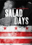 Salad Days: A Decade Of Punk In Washington, DC (1980-90)