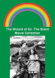 The Wizard of Oz -The Silent Movie Collection -His Majesty The Scarecrow of Oz / The Wonderful Wizard of Oz / The Patchwork Girl of Oz