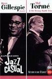 Jazz Casual - Dizzy Gillespie & Mel Torme