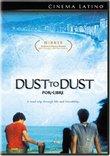 Dust to Dust (Por la Libre)
