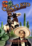 CISCO KID DOUBLE FEATURE Vol 1: South Of Rio Grande & The Girl From San Lorenzo