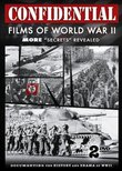 "Confidential Films of World War II: More ""Secrets"" Revealed"