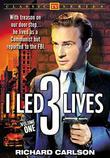 I Led 3 Lives Volume 1
