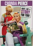 Chonda Pierce - Have I Got a Story For You