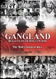 Gangland: Bullets Over Hollywood