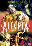 Cirque du Soleil - Alegria (Live in Sydney)