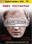 Komornik (The Debt Collector)