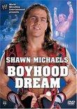WWE - Shawn Michaels - Boyhood Dream