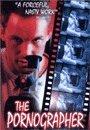 The Pornographer (Premiere Edition)