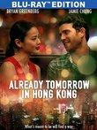 Already Tomorrow In Hong Kong [Blu-ray]