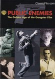 Public Enemies - The Golden Age of the Gangster Film