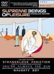 Supreme Beings of Leisure - Strangelove Addiction (DVD Single)