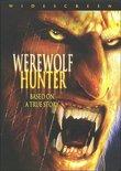 Werewolf Hunter (Widescreen Edition)
