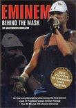 Eminem: Behind the Mask - The Unauthorised Biography