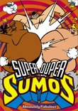 Super Duper Sumos - Absolutely Flabulous (Vol. 2)