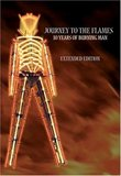 Journey to the Flames - 10 Years of Burning Man