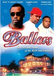 Ballers: Street Dreams of the Rich and Famous