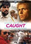 Billy Graham Presents: Caught