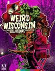 Weird Wisconsin: The Bill Rebane Collection [Blu-ray]