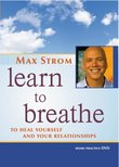 Max Strom: Learn to Breathe