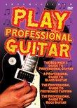 Play Professional Guitar (4DVD)