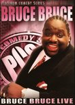 Platinum Comedy Series: Bruce Bruce - Live