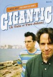 Gigantic (A Tale of Two Johns) -  A movie about They Might Be Giants
