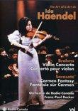 The Art of Ida Haendel - Brahms Violin Concerto / Sarasate Carmen Fantasy