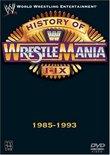 WWE - The History of WrestleMania I-IX, 1985-1993