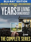 Years of Living Dangerously - The Complete Showtime Series [Blu-ray]