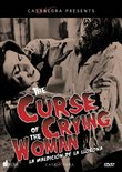 The Curse of the Crying Woman (La Maldición de la Llorona)