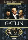 The Gatlin Brothers Come Home Gaither Gospel Series