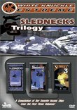 Slednecks Trilogy (Slednecks / Slednecks 2 / Slednecks 3) (White Knuckle Extreme)